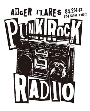 ANGER FLARESのPUNK ROCK RADIO